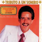 Cover Frankie Ruiz - Solista, pero no solo
